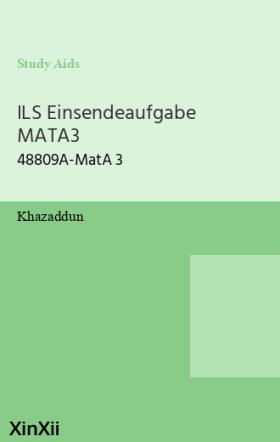 ILS Einsendeaufgabe MATA3