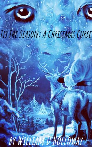 'Tis The Season: A Christmas Curse