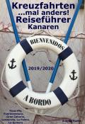 Kreuzfahrten... mal anders! Reiseführer Kanaren 2019/2020