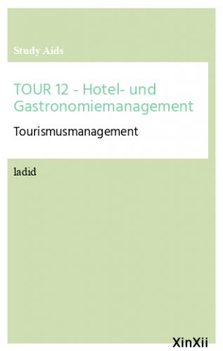 TOUR 12 - Hotel- und Gastronomiemanagement
