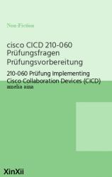 cisco CICD 210-060 Prüfungsfragen Prüfungsvorbereitung