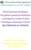 Global Quantum Intelligence Die globale quantische Intelligenz