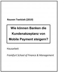 Wie können Banken die Akzeptanz von Mobile Payment steigern?