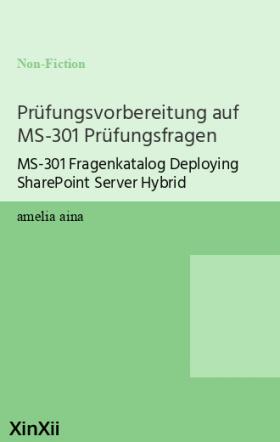 Prüfungsvorbereitung auf MS-301 Prüfungsfragen