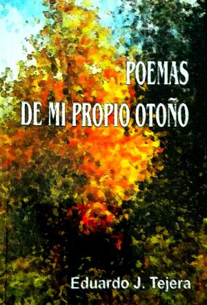 Poemas de mi Propio Otoño
