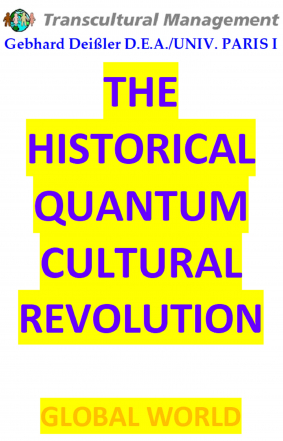 THE HISTORICAL QUANTUM CULTURAL REVOLUTION