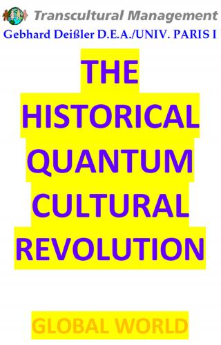 THE HISTORICAL QUANTUM CULTURAL REVOLUTION