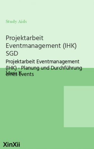 Projektarbeit Eventmanagement (IHK) SGD