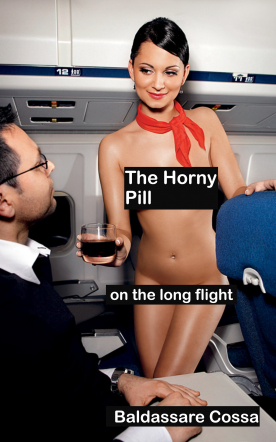 The Horny Pill on the Long Flight