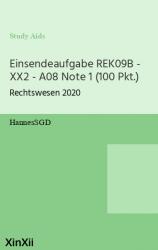Einsendeaufgabe REK09B - XX2 - A08 Note 1 (100 Pkt.)