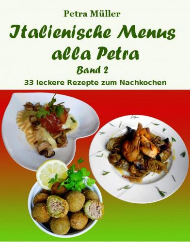 Italienische Menus alla Petra - Band 2