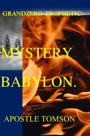 GRANDZERO PROPHETIC:-MYSTERY BABYLON