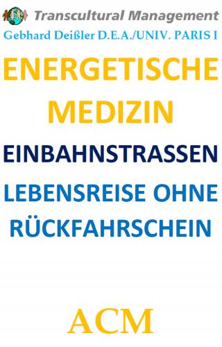 ENERGETISCHE MEDIZIN