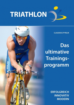TRIATHLON | Das ultimative Trainingsprogramm