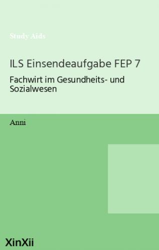 ILS Einsendeaufgabe FEP 7