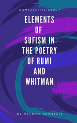 Elements of Sufism in the Poetry of Rumi and Whitman