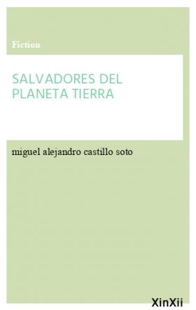 SALVADORES DEL PLANETA TIERRA