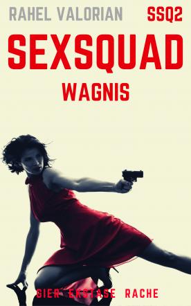 SexSquad: Wagnis