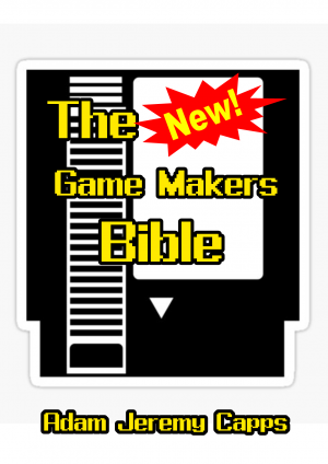 The New Game Makers Bible
