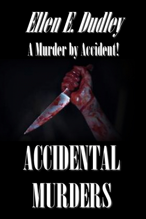 Accidental Murders