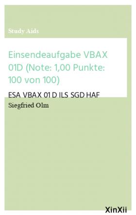 Einsendeaufgabe VBAX 01D (Note: 1,00 Punkte: 100 von 100)