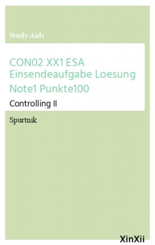 CON02 XX1 ESA Einsendeaufgabe Loesung Note1 Punkte100
