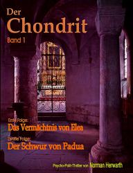 Der Chondrit (Band 1)