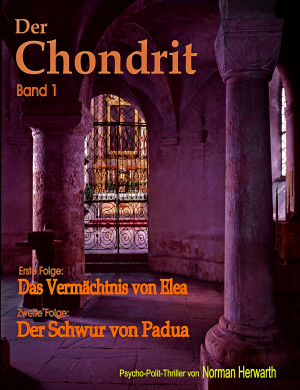 Der Chondrit (Band 1)