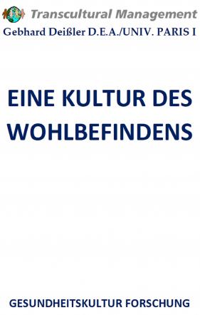 EINE KULTUR DES WOHLBEFINDENS