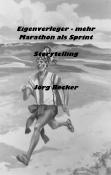 Eigenverleger - mehr Marathon als Sprint