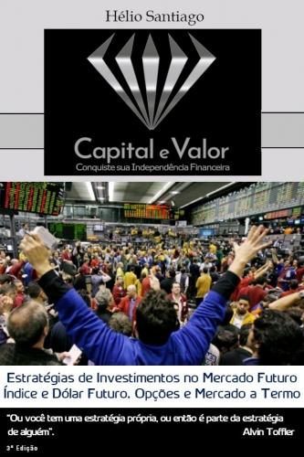 Estratégias de Investimentos no Mercado Futuro