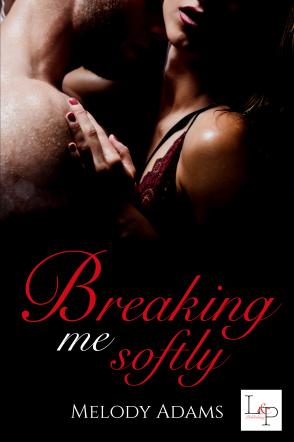 Breaking Me Softly