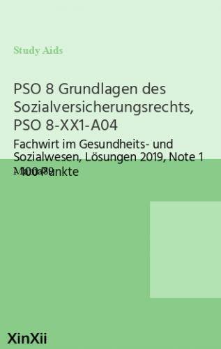 PSO 8 Grundlagen des Sozialversicherungsrechts, PSO 8-XX1-A04