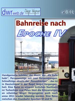 Bahnreise nach Epoche IV