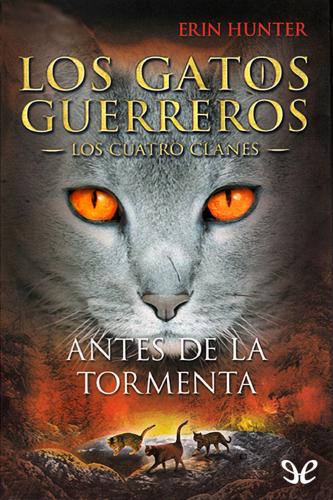 Los Gatos Guerreros - Los Cuatro Clanes - Libro 04