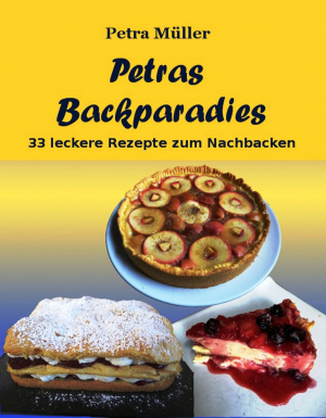 Petras Backparadies