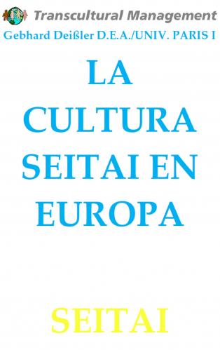 LA CULTURA SEITAI EN EUROPA