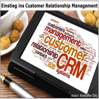 Einstieg ins Customer Relationship Management
