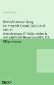 Investitionsantrag Microsoft Excel 2016 und neuer