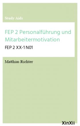 FEP 2 Personalführung und Mitarbeitermotivation
