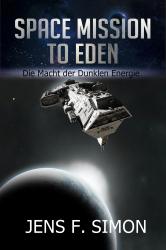 Die Macht der Dunklen Energie (Space Mission to Eden 4)