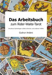 Das Arbeitsbuch zum Rider-Waite-Tarot