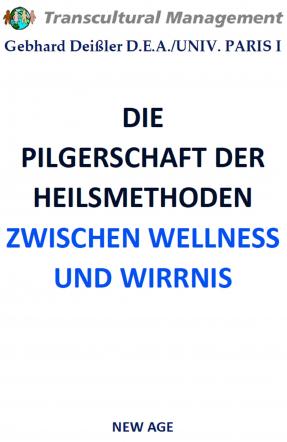 DIE PILGERSCHAFT DER HEILSMETHODEN
