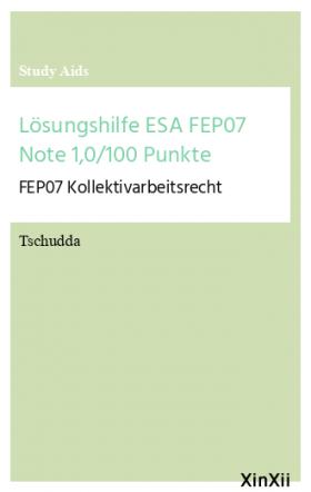 Lösungshilfe ESA FEP07 Note 1,0/100 Punkte