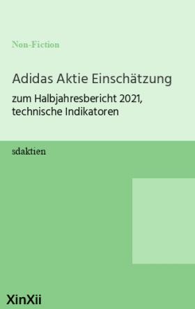 Adidas Aktie Einschätzung
