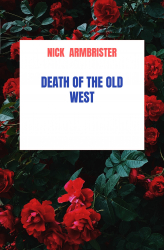 DEATH OF THE OLD WEST